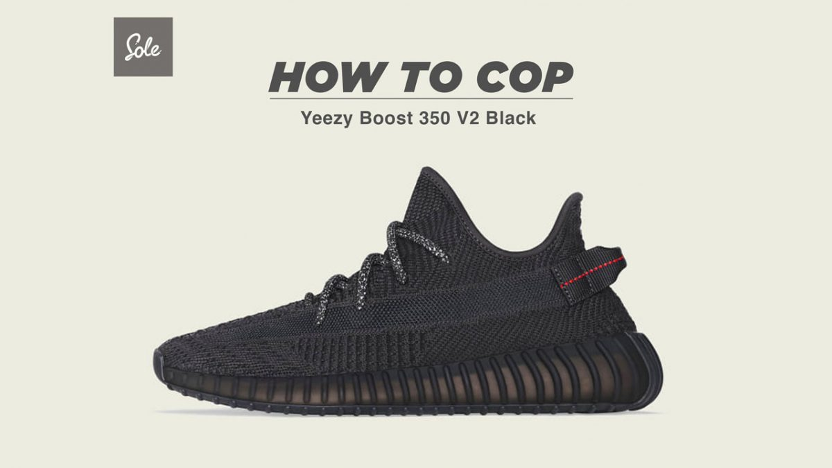 """To Cop The Yeezy Boost 350 V2 """"Black"""