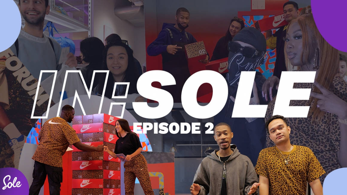 IN:SOLE Episode 2 Is Out Now!