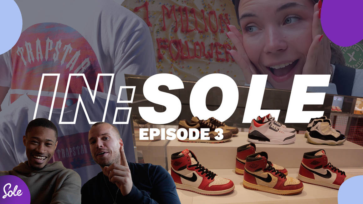IN:SOLE Episode 3 Is Out Now!